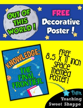 School is Out of This World!  Knowledge:  The Final Fronti