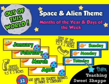 School is Out of This World!  Months of the Year & Days of