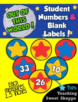 School is Out of This World!  Student Numbers & Blank Star Labels