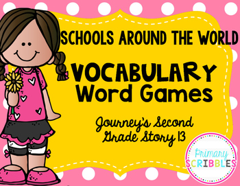 Schools Around the World Vocabulary Word Games~Journey's S