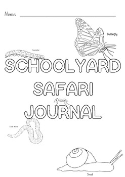 Schoolyard Safari Journal and Assessment