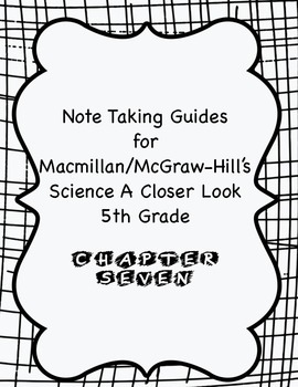 Science A Closer Look Note Taking Guide Ch. 7