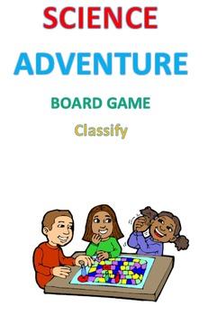 Science Adventure Board Game Classify
