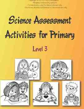 Science Assessments for Primary Level 3