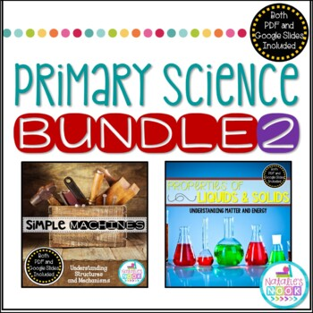 Science Bundle {Simple Machines/Properties of Liquids and Solids}