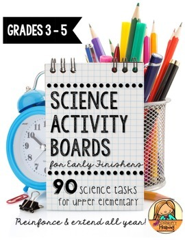 Science Activity Boards for Early Finishers: Reinforce & E
