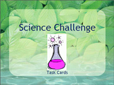 Science Challenge Game- End of the Year Activity or Time Filler