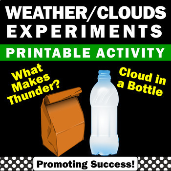 Clouds & Thunder Science Experiments Weather Unit Activities