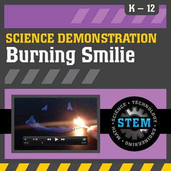 Science Demonstration Burning Smilie