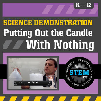 Science Demonstration Putting out a candle with nothing