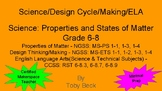 Science + Design Cycle + Making + ELA: Properties and Stat