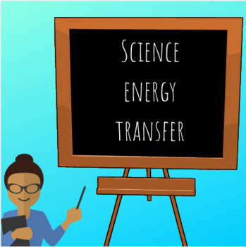 Science Energy Transfer Power Point