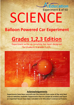 Science Experiment (8 of 50) - Balloon Powered Car - Grades 1,2,3