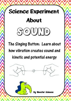 Science Experiment about Sound:  Singing Button