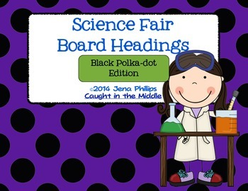 Science Fair Board Headers -Black Polk-a-Dot Version