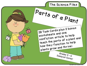 Science Files - Plants and their Parts Task Cards