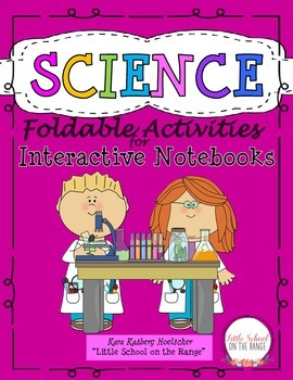 Science Foldable Activities for Interactive Notebooks, Jou