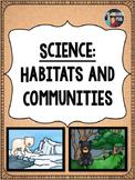 Science- Habitats and Communities