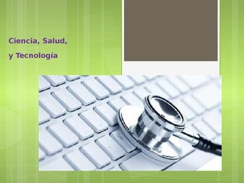 Science, Health, & Technology (In Spanish)/ Ciencia, Salud
