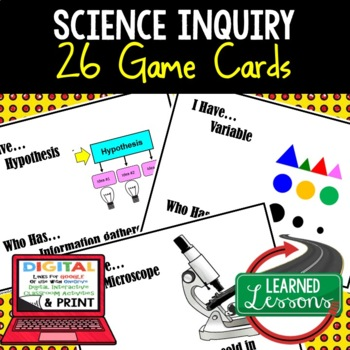Basic Science & Scientific  Inquiry 22 I Have, Who Has Game Cards