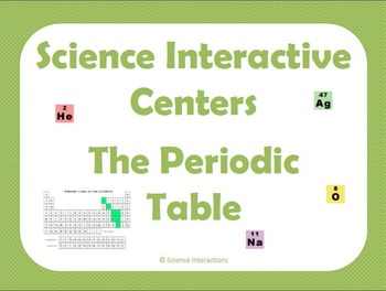 Science Interactive Centers: Periodic Table