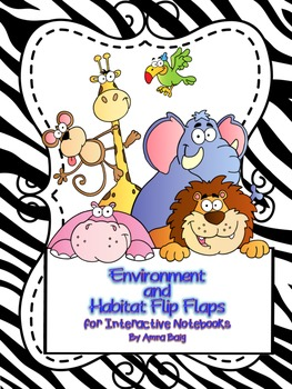 Science Interactive Notebook Flip Flaps for Habitats and E
