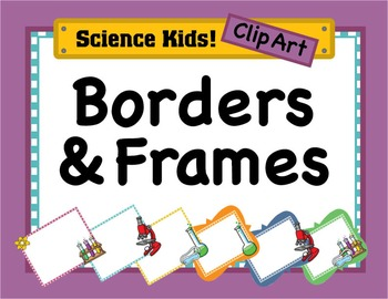 Science Kids Clipart: Borders & Frames - Set #3