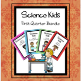 Science Kids- First Quarter Bundle