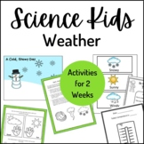Science Kids... Unit 13 Weather and Temperature