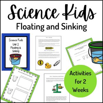Science Kids... Unit 2 Floating and Sinking