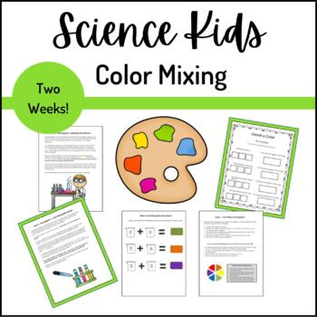 Science Kids... Unit 3 Color Mixing