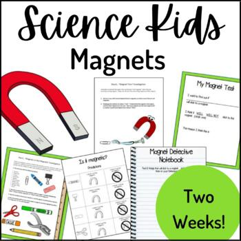 Science Kids... Unit 4 Magnets