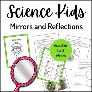 Science Kids... Unit 7 Mirrors and Reflection