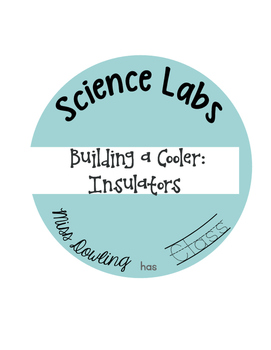 Science Lab: Building a Cooler to Teach Insulation