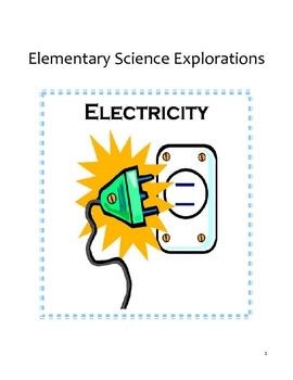 Science Lab Resource Guide - K - 6 - Electricity