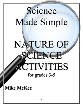 Science Made Simple:  Nature of Science Activities, Grades 3-5