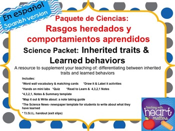 Science Packet: Inherited traits and Learned behaviors IN SPANISH