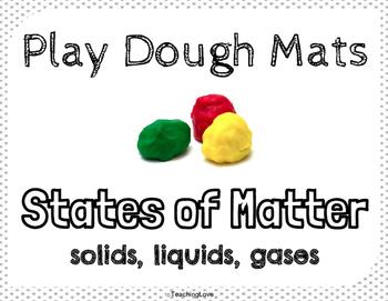 Science Play Dough Mats: Matter