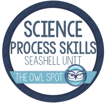 Science Process Skills Unit Plans - Using Seashells!!