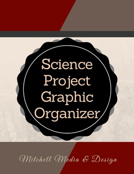 Science Project Graphic Organizer