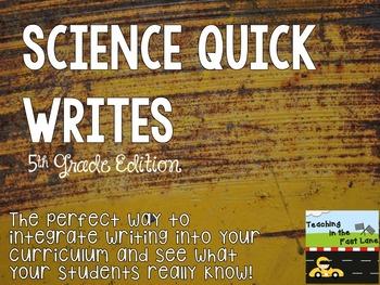 Science Quick Writes: 5th Grade Edition