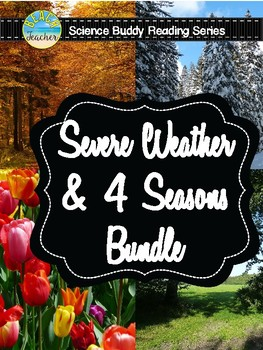 Science Reader's Theater: Severe Weather & Seasons GROWING Bundle