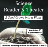 Plants: Science Readers' Theater and Experiments