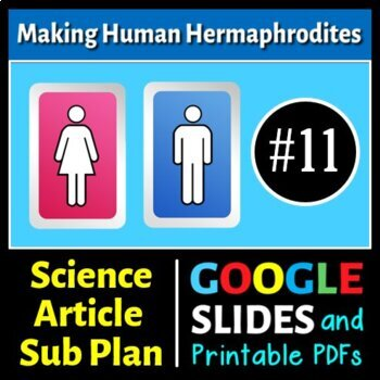 Science Literacy Reading #11 - The Making of Human Hermaph