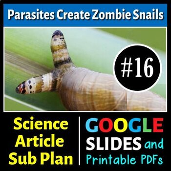 Science Literacy Reading #16 - Parasites Create Zombie Sna