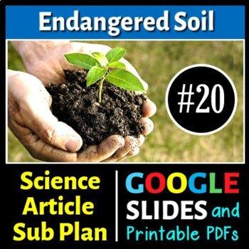 Science Literacy Reading #20 - Endangered Soil - Secondary
