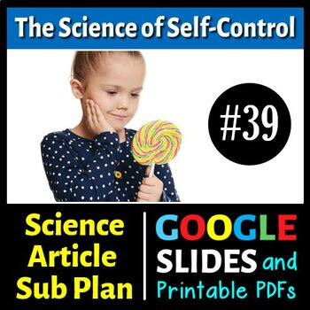 Science Literacy Reading #39 - The Science of Self-Control