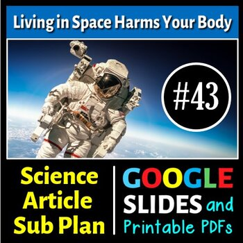 Science Literacy Reading #43 - Living in Space Harms Your