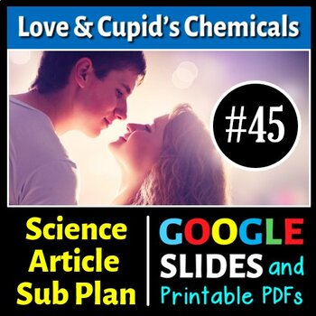 Science Literacy Reading #45 - Love and Cupid's Chemicals