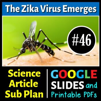 Science Literacy Reading #46 - The Zika Virus Emerges - Sc